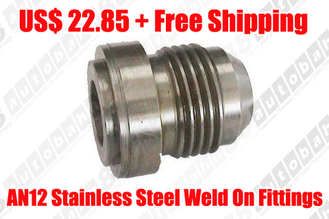 AN -12 (AN12) Male Stainless Steel Weld On Fitting / Bung – Autobahn88.com FT045-A12